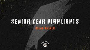 Senior Year Highlights - Dylan Walker ...