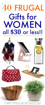 40 frugal gifts for women that cost 30