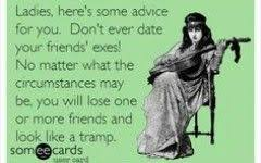 quotes about friends dating your ex girl code quotes