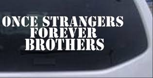 Once Strangers Forever Brothers Car Or Truck Window Laptop Decal Sticker Ebay