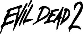 Evil Dead 2 Vinyl Decal Sticker Horror 80 S Fanogoria Gore Rami Campbell Ebay