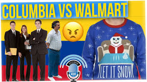 colombia wanted to sue walmart over a