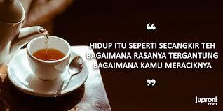 kata kata bijak secangkir teh yang cocok untuk caption