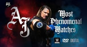 Watch WWE The Best Of AJ Styles Most Phenomenal Match