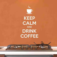 Keep Calm And Drink Coffee Wall Decal Sticker Vinyl Wall Art Nursery Style And Apply