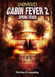 Cabin Fever 2: Spring Fever - Wikiwand