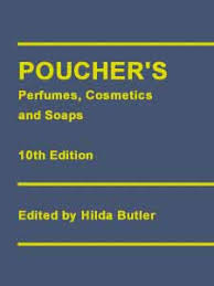 Poucher's Perfumes, Cosmetics and Soaps 10th Edition edited by Hilda Butler
