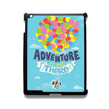 disney up quotes the adventure is out there tatum apple
