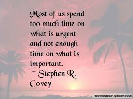 quotes about not enough time top not enough time quotes from