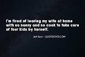 top take care of your home quotes famous quotes sayings