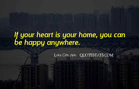 top happy you re home quotes famous quotes sayings about