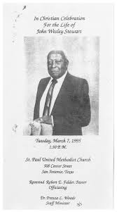 Funeral Program for John Wesley Stewart, March 7, 1995] - The Portal to  Texas History