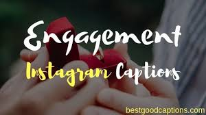 cute engagement instagram captions for friends guys and sister