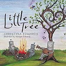 Little Tree - Kindle edition by Edwards, Chrystyna, Edwards, Meagan.  Children Kindle eBooks @ Amazon.com.