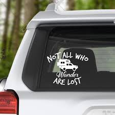 Not All Who Wander Are Lost Pickup Camper Vinyl Decal Pathmaker Photography