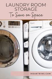 Laundry Room Storage To Save On Space I Heart Bins