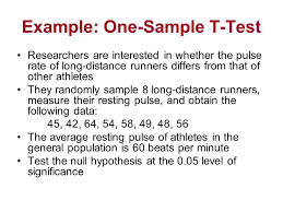 Example: One-Sample T-Test Researchers are interested in whether the pulse  rate of long-distance runners differs from that of other athletes They  randomly. - ppt download
