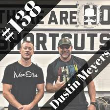 138 - Dustin Myers - The Refined Savage