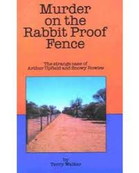 Murder On The Rabbit Proof Fence Westprint