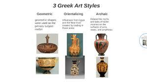 3 Greek Art Styles by Hillary Ellis