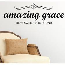 Amazing Grace Wall Decal Wayfair