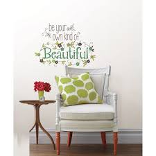Wall Pops Be Your Own Kind Of Beautiful Wall Quote Decal Walmart Com Walmart Com