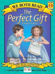 The Perfect Gift/El Regalo Perfecto : Jenny Gago : 9781891327346