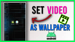 set video as wallpaper in android