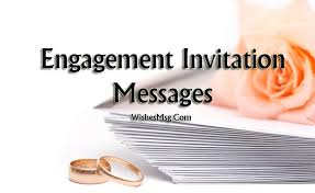 engagement invitation message and wording ideas wishesmsg