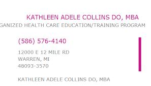 1942737978 NPI Number   KATHLEEN ADELE COLLINS DO, MBA   WARREN, MI   NPI  Registry   Medical Coding Library   www.HIPAASpace.com © 2020