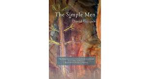 The Simple Men by David Troupes