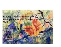 Watercolor Workshop with Marietta Smith at Rail Walk Studios ...