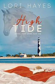 High Tide: Community Love Stories based on friendship, small-town living,  and families by Lori Hayes