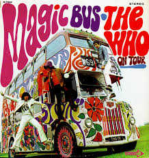 The Who, Magic Bus: The Who on Tour*** (1968): First of all, I was ...