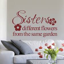 Sisters Wall Decal Sisters Different Flowers From The Same Garden Vinyl Wall Decal For Girls Room 20 X34 Vinyl Wall Decals Wall Decalsvinyl Wall Aliexpress
