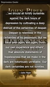 john piper when the darkness will not lift doing what we can
