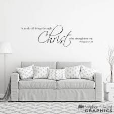 Scripture Wall Decal I Can Do All Things Through Christ Who Etsy