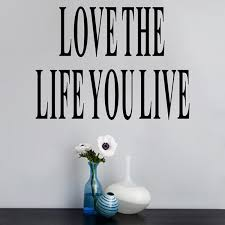 Simple Poster Letter Love The Life You Live Removable Wall Sticker Decal Home Room Art Decor Diy Vinyl Simple Home Decor Olivia Decor Decor For Your Home And Office