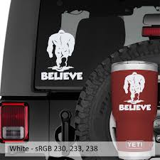 Bigfoot Sasquatch Believe Vinyl Decal Jeep Window Decal