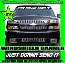 Just Gonna Send It Windshield Brow Decal Banner Sticker Silly Diesel Truck Car Ebay