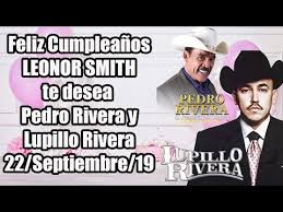 PEDRO RIVERA | Festejando tu cumpleaños LEONOR SMITH - YouTube