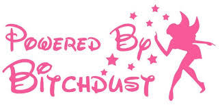 Powered By Bitch Dust Car Decal Great For Car Laptop Yeti Etsy