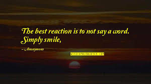 not the best smile quotes top famous quotes about not the best