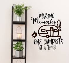 Making Memories Rv Decal Happy Campers Rv Life Rv Decor Camper Decals Rv Wall Decal One Campsite At A Time