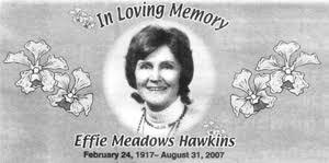 Effie [Meadows] Hawkins
