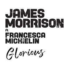 James Morrison – Glorious (Remix) Lyrics