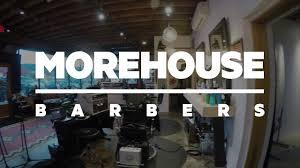 MOREHOUSE BARBERS – #freeadvice