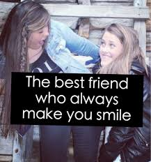 the best friend who always make you smile pictures photos and