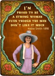 I'm Proud To Be A Strong Woman - Cowgirls #530 – The Kaleidoscope ...
