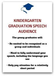 kindergarten graduation speech audience